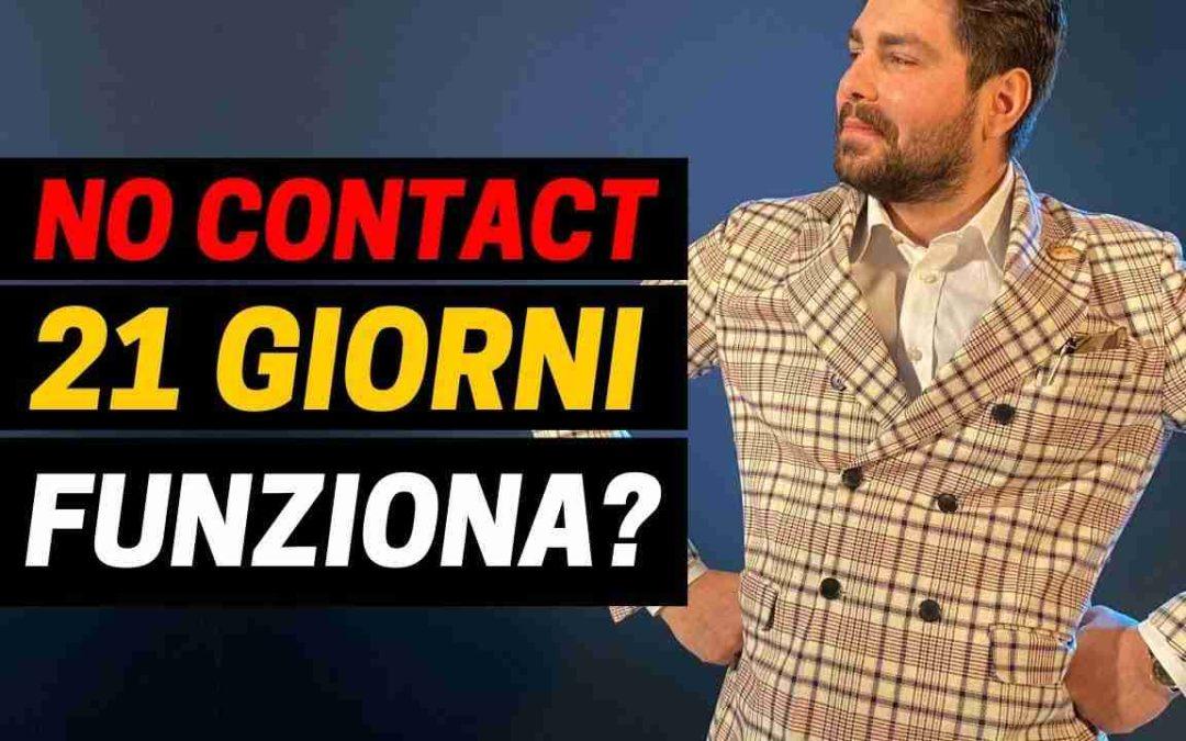 No Contact 21 Giorni: Bufala o Verità?